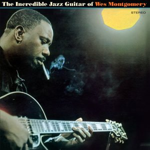 The Incredible Jazz Guitar Of Wes Montgomery Vinyl