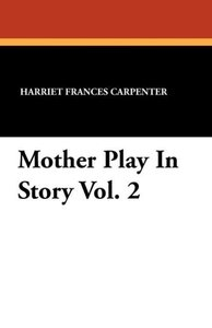 Mother Play In Story Vol. 2