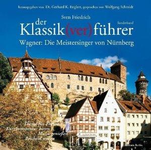Klassikverführer:Die Meistersinger v.Nürnbg.
