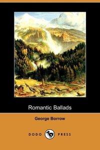 Romantic Ballads (Dodo Press)