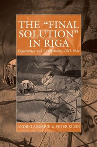 The Final Solution in Riga