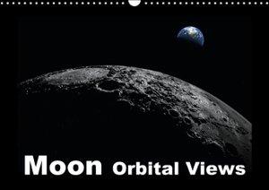 Moon Orbital Views (Wall Calendar 2015 DIN A3 Landscape)