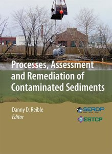 Processes, Assessment and Remediation of Contaminated Sediment
