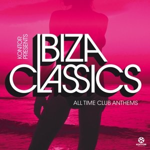 Kontor Pres.Ibiza Classics (All Time Club Anthems)