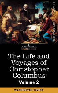 The Life and Voyages of Christopher Columbus, Vol.2