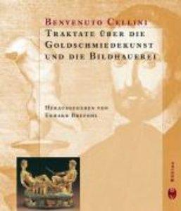 Traktate über die Goldschmiedekunst und die Bildhauerei
