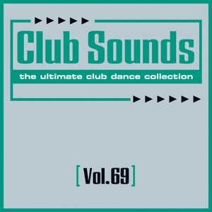 Club Sounds Vol.69