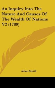 An Inquiry Into The Nature And Causes Of The Wealth Of Nations V