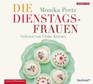 Monika Peetz: Die Dienstagsfrauen