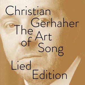 Christian Gerhaher-Die Kunst des Gesangs