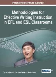 Methodologies for Effective Writing Instruction in Efl and ESL C