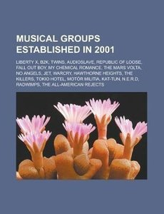 Musical groups established in 2001