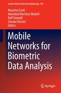 Mobile Networks for Biometric Data Analysis