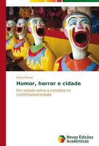 Humor, horror e cidade