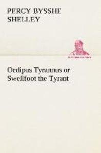 Oedipus Tyrannus or Swellfoot the Tyrant