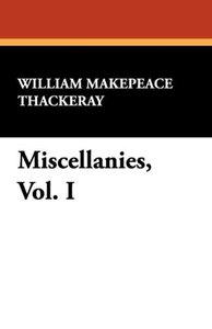 Miscellanies, Vol. I