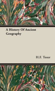 A History Of Ancient Geography