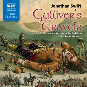 Gullivers Travels Retold for Younger Listeners