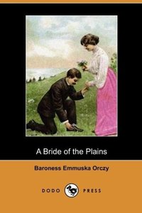 A Bride of the Plains (Dodo Press)