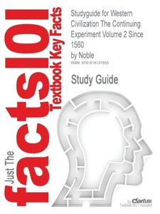 Studyguide for Western Civilization the Continuing Experiment Vo