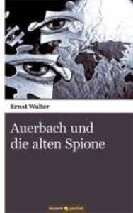Auerbach und die alten Spione