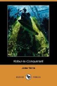 Robur-Le-Conquerant (Dodo Press)