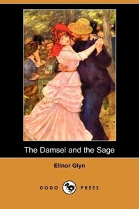 The Damsel and the Sage (Dodo Press)
