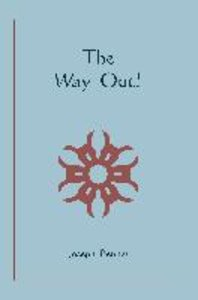 The Way Out!