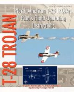 North American T-28 Trojan Pilot's Flight Operating Instructions