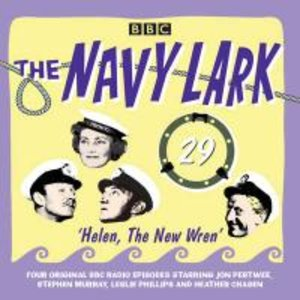 The Navy Lark Volume 29: Helen, the New Wren