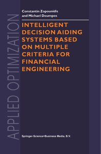 Intelligent Decision Aiding Systems Based on Multiple Criteria f