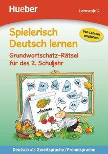 Spielerisch Deutsch lernen - Grundwortschatz-Rätsel für das 2. S