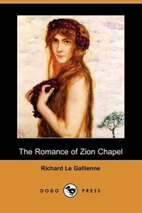 The Romance of Zion Chapel (Dodo Press)
