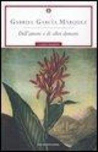 García Márquez, G: Dell'amore e di altri demoni