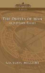 The Duties of Man and Other Essays
