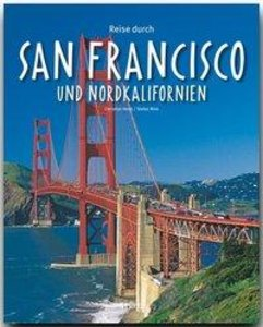 Reise durch San Francisco und Nordkalifornien