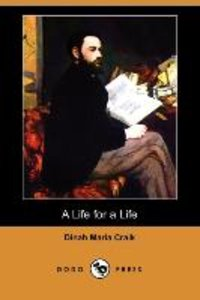 A Life for a Life (Dodo Press)
