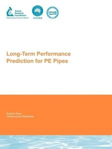 Long-Term Performance Prediction for Pe Pipes