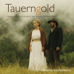 Tauerngold-Original Soundtrack