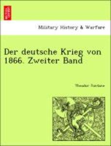 Der deutsche Krieg von 1866. Zweiter Band