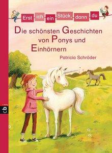 Erst ich ein Stück, dann du - Die schönsten Geschichten von Pony