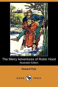 The Merry Adventures of Robin Hood (Illustrated Edition) (Dodo P