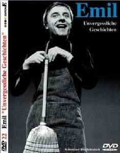 Emil Steinberger - Emil - Unvergessliche Geschichten