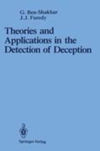 Theories and Applications in the Detection of Deception