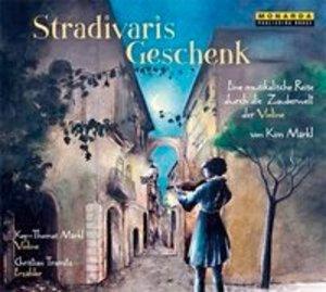 Stradivaris Geschenk