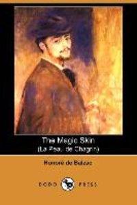 The Magic Skin (La Peau de Chagrin) (Dodo Press)
