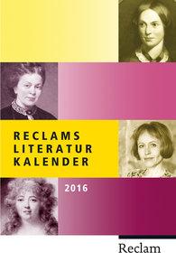 Reclams Literatur-Kalender 2016