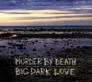 Big Dark Love