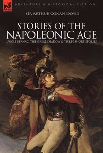 Stories of the Napoleonic Age