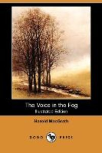 VOICE IN THE FOG (ILLUSTRATED